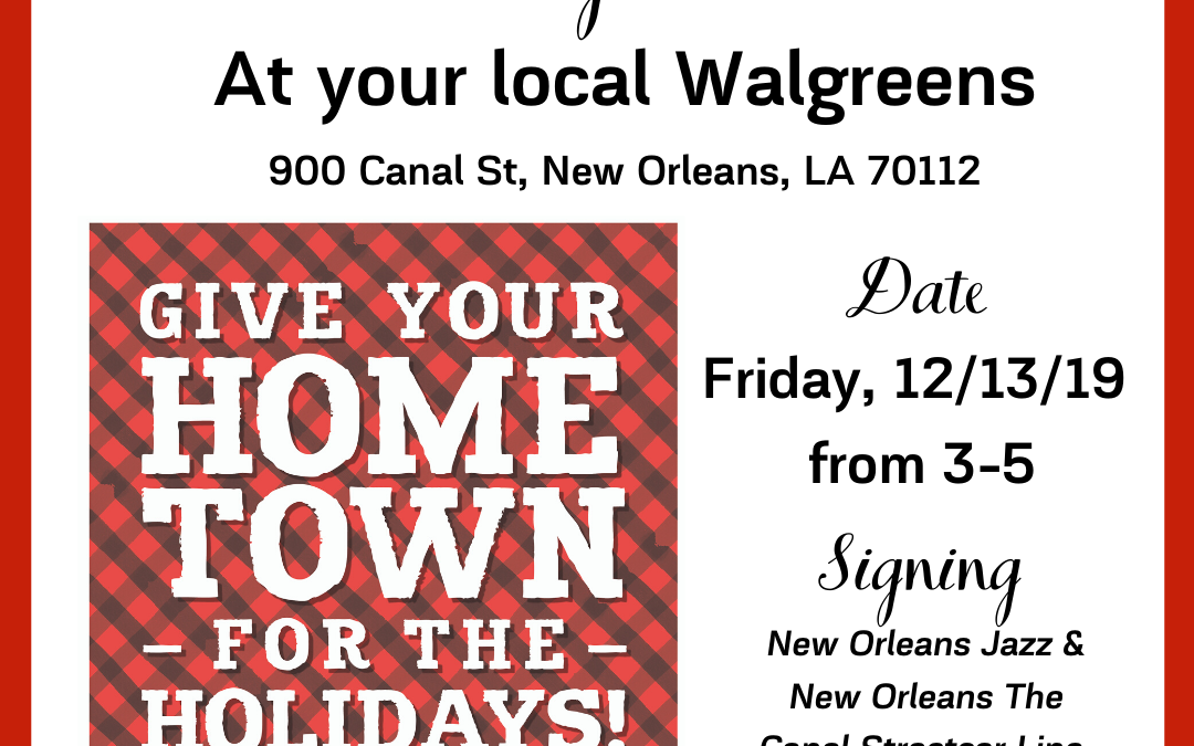 Walgreens Book Signing on Canal Street 13-December!